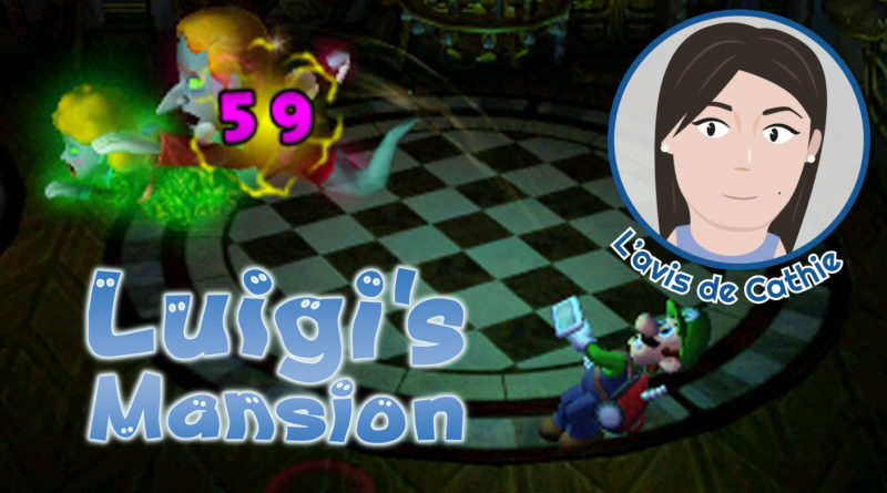 L'avis de Cathie : Luigi's Mansion