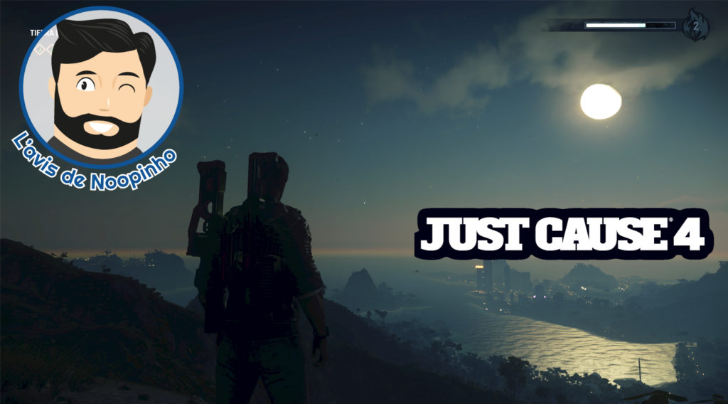 L'avis de Noopinho Just Cause 4