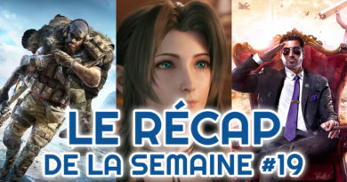 récap 19 Ghost Recon FFVII Saints Row