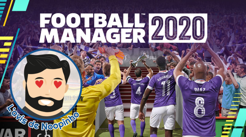 avis Football Manager 2020