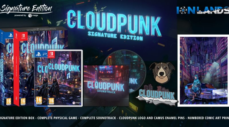 Cloudpunk Edition Signature