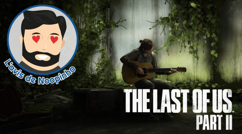 avis The Last Of Us Part II